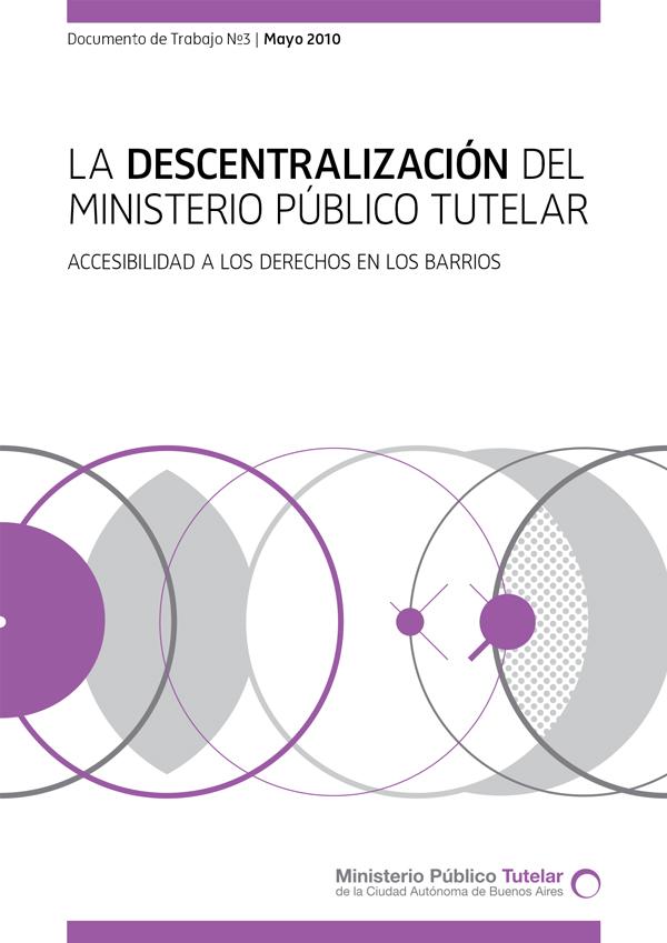 DT Nº 3 - La descentralización del Ministerio Público Tutelar