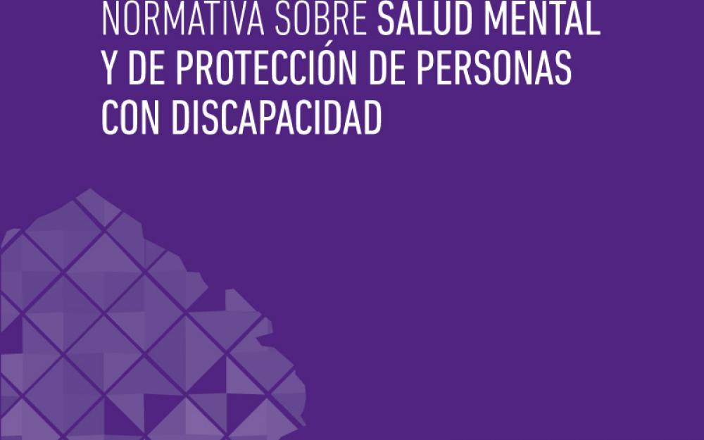 Normativa sobre salud mental y de protección de personas con discapacidad