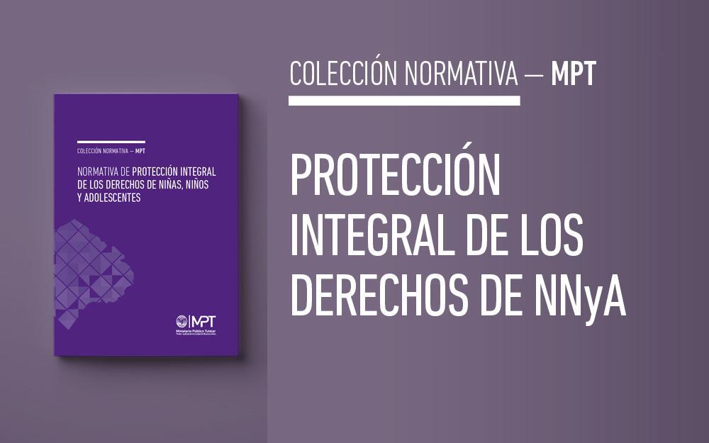 Normativa de protección integral de los derechos de niñas, niños y adolescentes